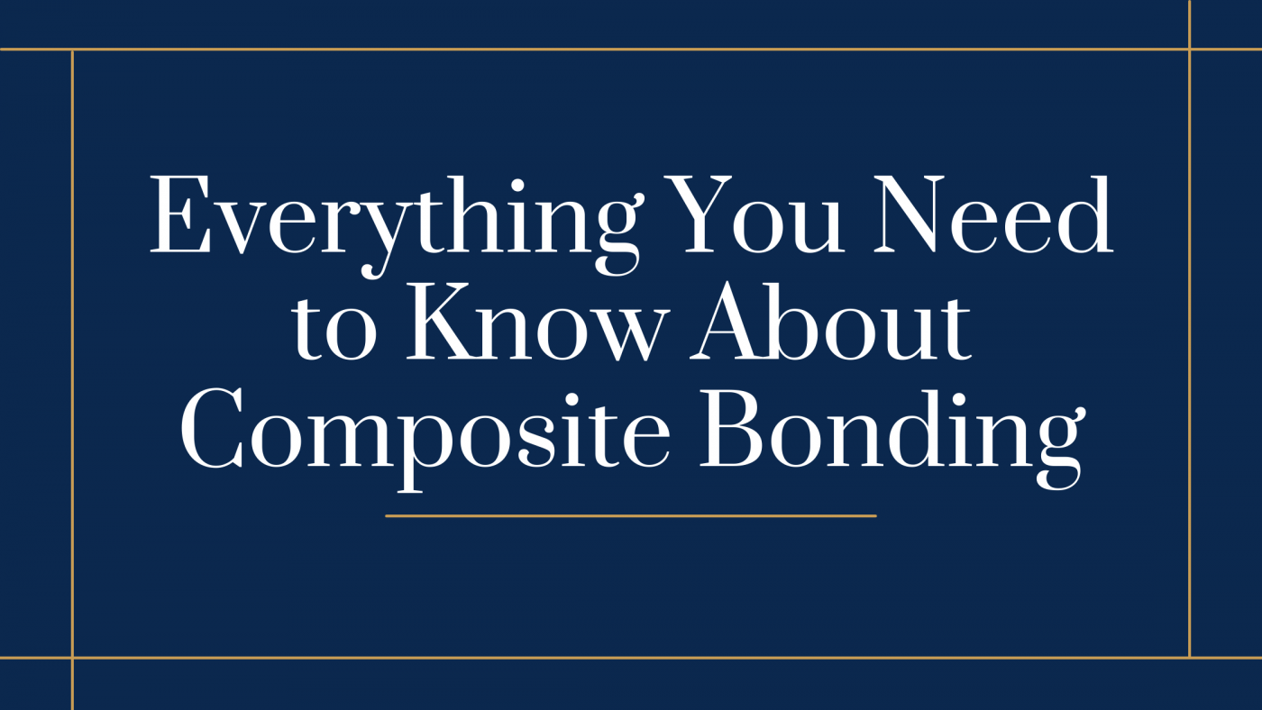 Everything You Need to Know About Composite Bonding